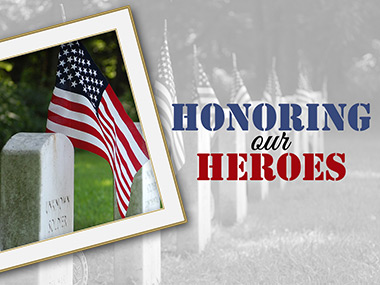 honoring our heroes